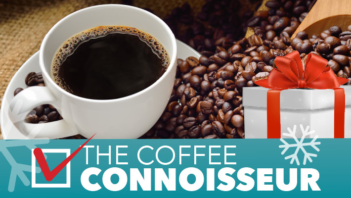 2020 TOP GIFT IDEA - The Coffee Connoisseur