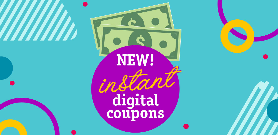 Instant Digital Coupons