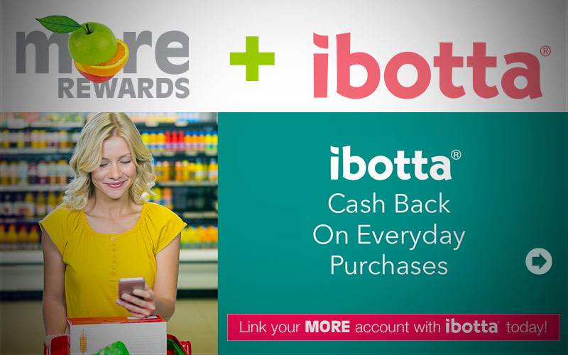 Link your MORE account with ibotta today!